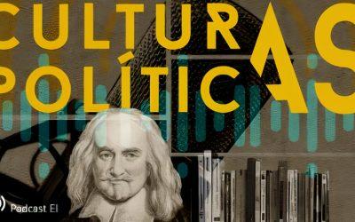 Culturas Políticas: un podcast de ideas